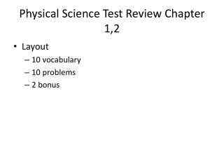 Physical Science Test Review Chapter 1,2