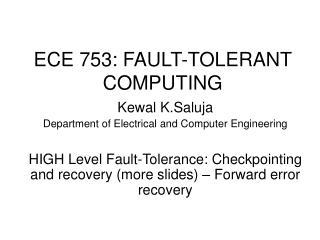 ECE 753: FAULT-TOLERANT COMPUTING