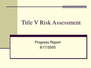Title V Risk Assessment