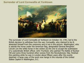 Surrender of Lord Cornwallis at Yorktown