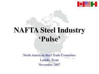 NAFTA Steel Industry 'Pulse'