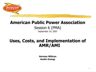 American Public Power Association Session 6 (PMA) September 24, 2007