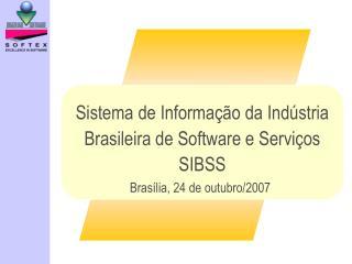 Sistema de Informação da Indústria Brasileira de Software e Serviços SIBSS