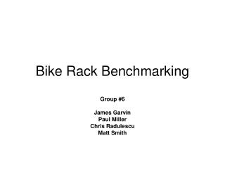 Bike Rack Benchmarking