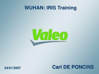 WUHAN: I RIS Training