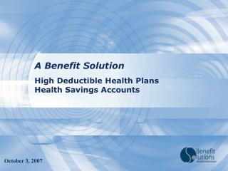 High Deductible Health Plans  Health Savings Accounts