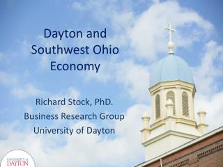 Dayton and Southwest Ohio Economy