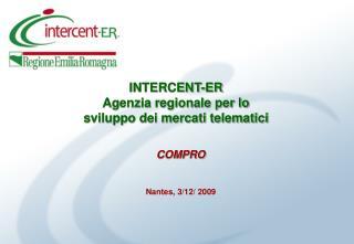 INTERCENT-ER Agenzia regionale per lo  sviluppo dei mercati telematici