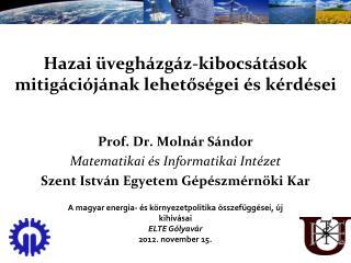 Hazai üvegházgáz-kibocsátások mitigációjának lehetőségei és kérdései