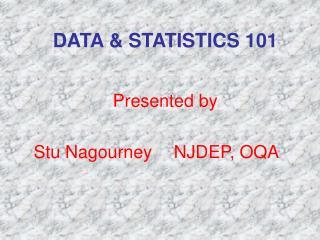 DATA  STATISTICS 101