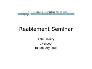 Reablement Seminar