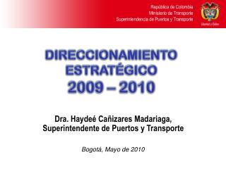República de Colombia Ministerio de Transporte Superintendencia de Puertos y Transporte