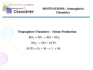 MOTIVATIONS : Atmospheric Chemistry