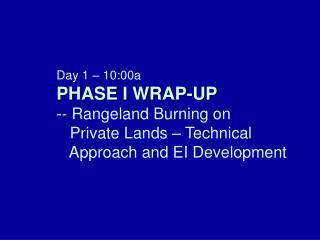 Rangeland Burning Overview