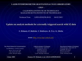 LASER INTERFEROMETER GRAVITATIONAL WAVE OBSERVATORY - LIGO –