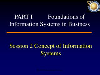 Session 2 Concept of Information Systems