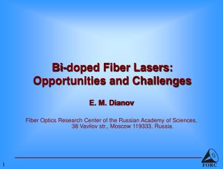 Bi-doped Fiber Lasers:  Opportunities and Challenges