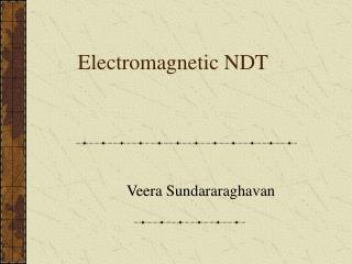 Electromagnetic NDT