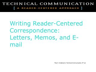Paul V. Anderson s Technical Communication, 6th ed.