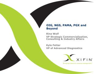 OIG, NGS, PAMA, PGX and Beyond