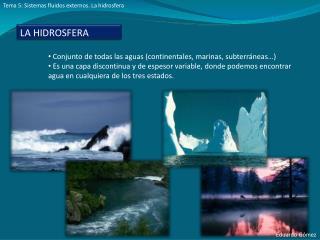 Tema 5: Sistemas fluidos externos. La hidrosfera