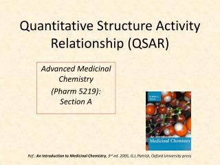 Quantitative Structure Activity Relationship (QSAR)