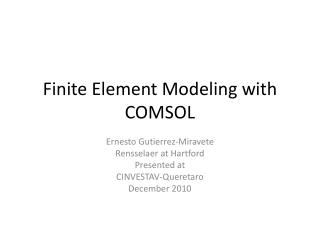 Finite Element Modeling with COMSOL