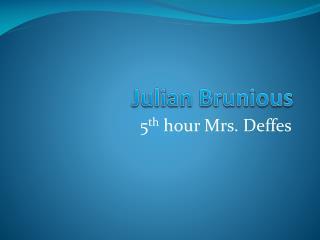 Julian Brunious