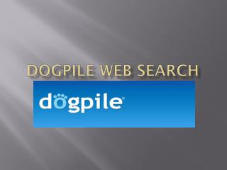 Dogpile  Web Search