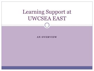 Learning Support at  UWCSEA EAST