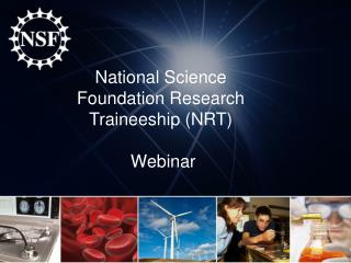 National Science  Foundation Research Traineeship (NRT)   Webinar