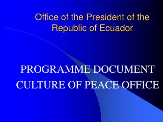 Office of the President of the Republic of Ecuador