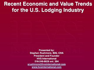 Recent Economic and Value Trends for the U.S. Lodging Industry