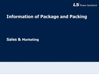 Information of Package and Packing