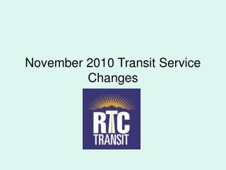 November 2010 Transit Service Changes