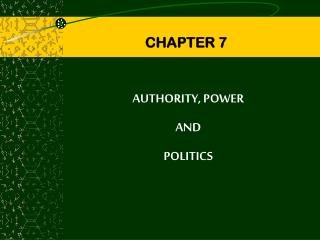 AUTHORITY, POWER  AND  POLITICS