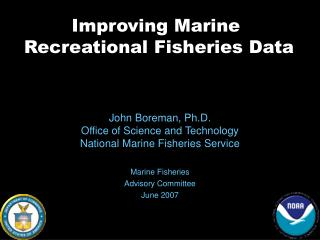 Improving Marine  Recreational Fisheries Data