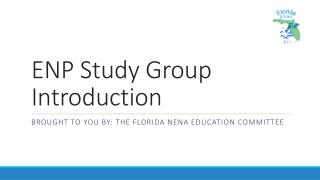 ENP Study Group Introduction