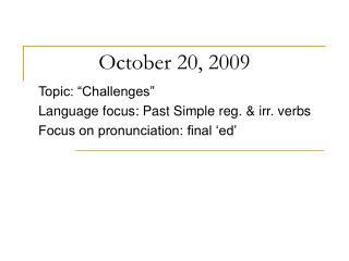October 20, 2009