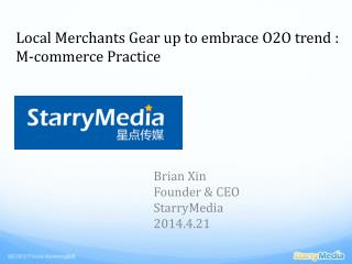 Local  Merchants Gear  up to embrace O2O trend  :  M-commerce Practice