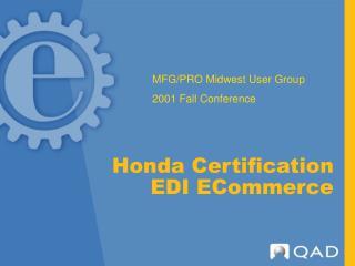 Honda Certification  EDI ECommerce