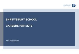 SHREWSBURY  SCHOOL CAREERS  FAIR 2013