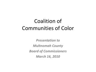 Coalition of  Communities of Color