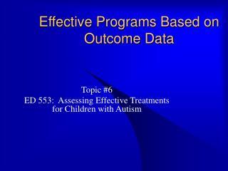 Effective Programs Based on Outcome Data