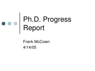 Ph.D. Progress Report