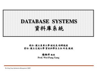 DATABASE   SYSTEMS 資料庫 系統