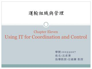 Chapter  Eleven Using IT for Coordination  and  Control