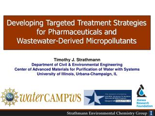 Timothy J. Strathmann  Department of Civil  Environmental Engineering Center of Advanced Materials for Purification of W