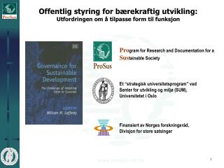 Offentlig styring for bærekraftig utvikling: Utfordringen om å tilpasse form til funksjon