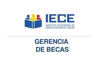 GERENCIA  DE BECAS